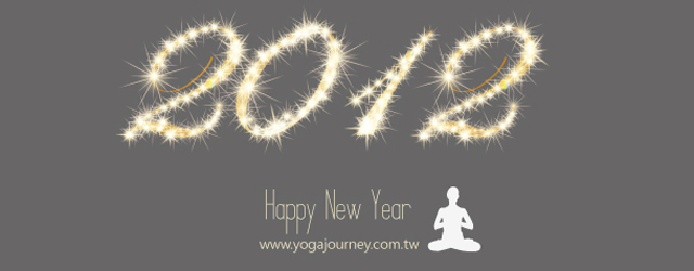 Yoga Journey瑜珈旅程 2012 happy new year