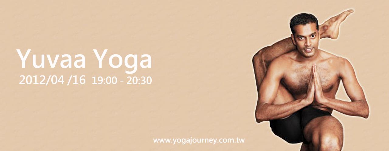 Yoga Journey瑜珈旅程 Yuvaa yoga